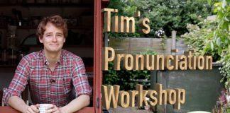 Tim's pronunciation workshop
