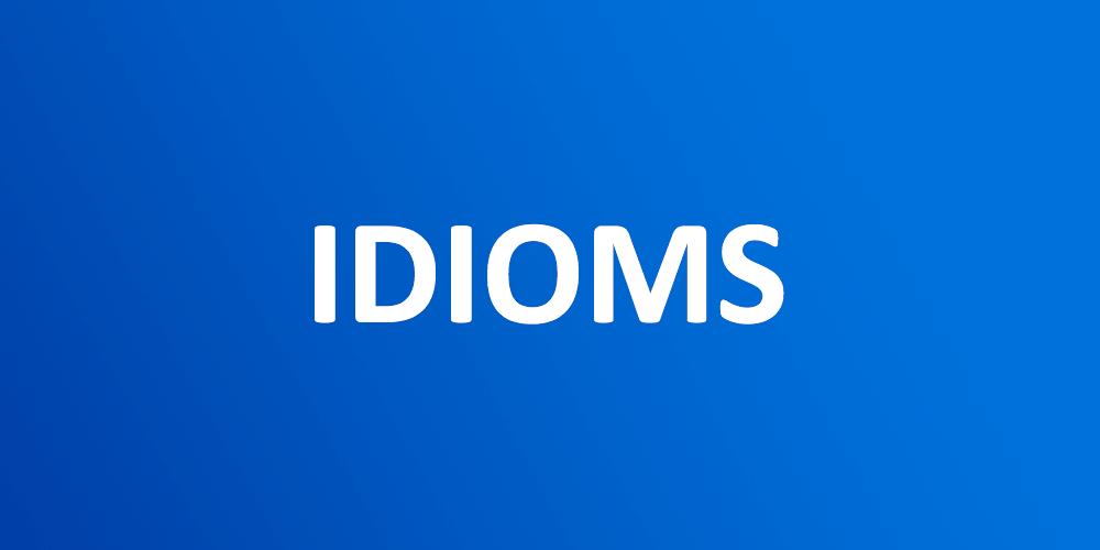 Idioms Exercises - Part 60